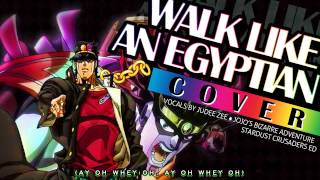 [COVER] JoJo's Bizarre Adventure - Walk Like An Egyptian Thumbnail