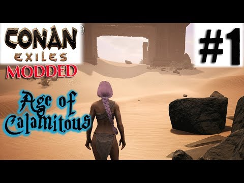CONAN EXILES MODDED - Age of Calamitous - YouTube
