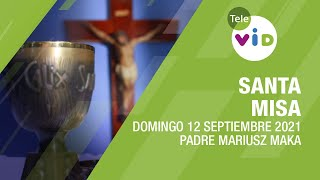 Misa de hoy ⛪ Domingo 12 de Septiembre de 2021, Padre Mariusz Maka – Tele VID