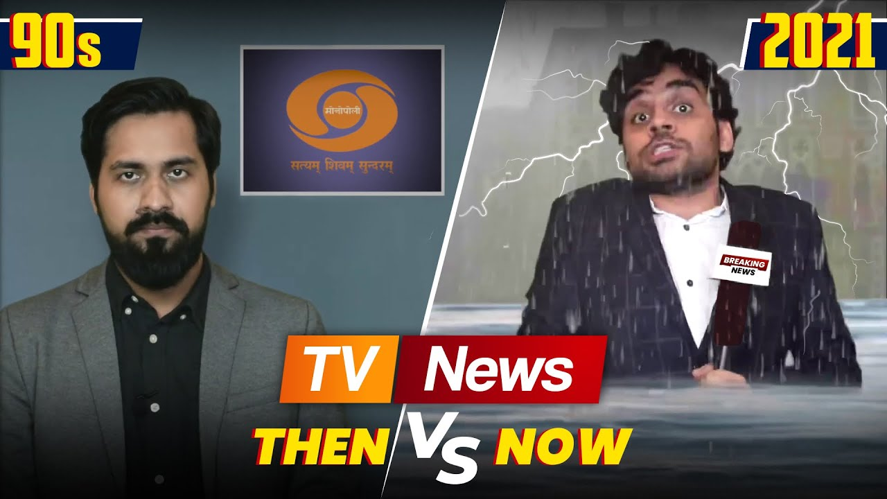 TV News - Then vs Now | Satish Ray
