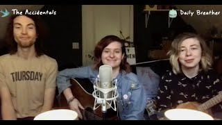 The Accidentals - Daily Breather 5/28/20