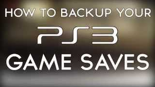 How to backup PS3 game saves