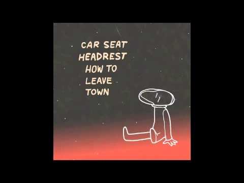 Car Seat Headrest - America (Never Been)