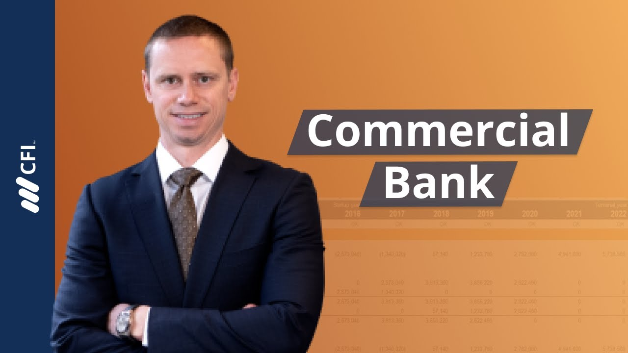 Commercial Bank What You Need To Know About Commercial Banks