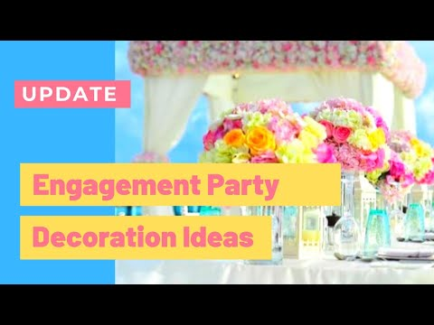 25 Simple Stylish Engagement Party Decorating Ideas On A Budget 215 Youtube