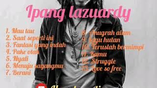 IPANG LAZUARDY - BIP FULL ALBUM