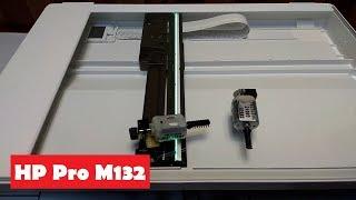 HP M132 Тріщить сканер. Ремонт