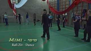 Mimi - Rafi Ziv - Dance מימי