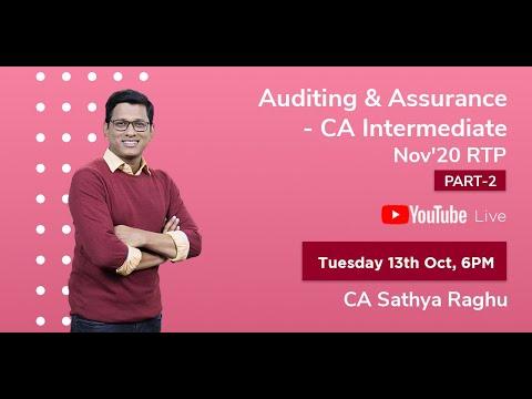 Audit & Assurance CA Inter | CA Sathya Raghu |RTP - Nov 2020 | Part 2