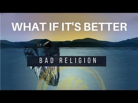 OA 2017 Week of Prayer | What If It's Better | Bad Religion