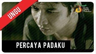Download UNGU - Percaya Padaku (with Lyric) | VC Trinity