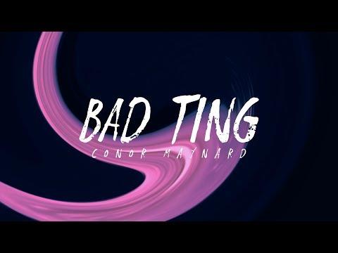Anth & Conor Maynard - Bad Ting (Lyrics)