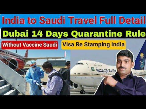 India To Saudi Via Dubai Travel Guideline Visa Re Stamping New Visa Issue Date Dubai Quarantine Rule