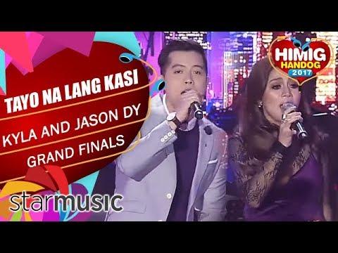 Kyla And Jason Dy - Tayo Na Lang Kasi | Himig Handog 2017 (Grand Finals)