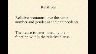 Relative Pronouns and Clauses in Latin: Part One