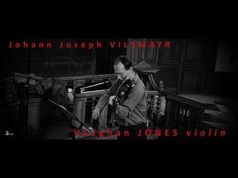 JJ VILSMAŸR Partita No. 1: i. Prelude (1715) Vaughan Jones, violin VILSMAYR