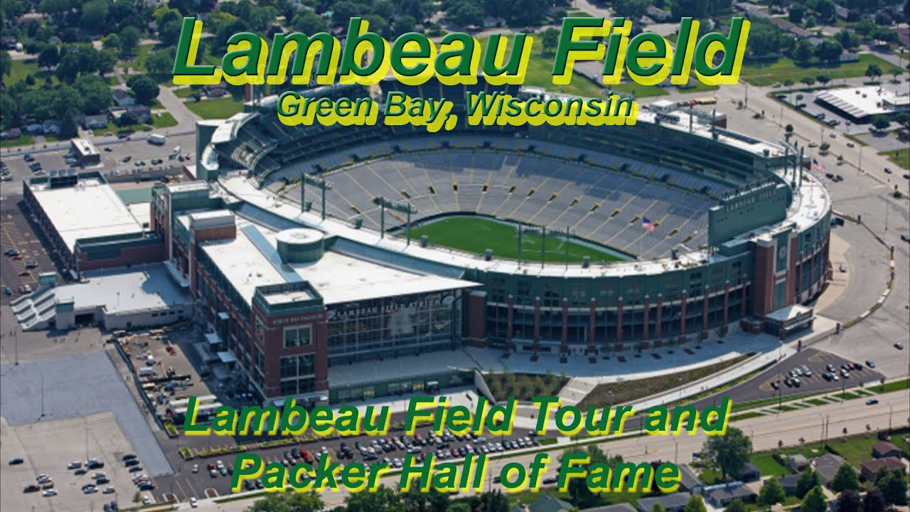 Lambeau Field Tour And Packer Hall Of Fame Youtube
