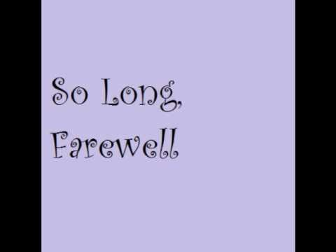 The Sound of Music-So Long, Farewell