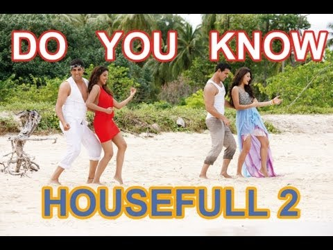 Do You Know Housefull 2 Full  Song   Akshay Kumar, Asin