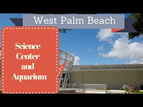 South Florida Science Center and Aquarium - Прогулка по музею и Palm Beach
