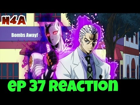 Jojo's Bizarre Adventure: Diamond is Unbreakable Episode 37 Live Reaction & Review BOMBS AWAY!