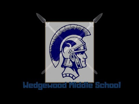 Wedgwood Middle School Announcements 5/11/18
