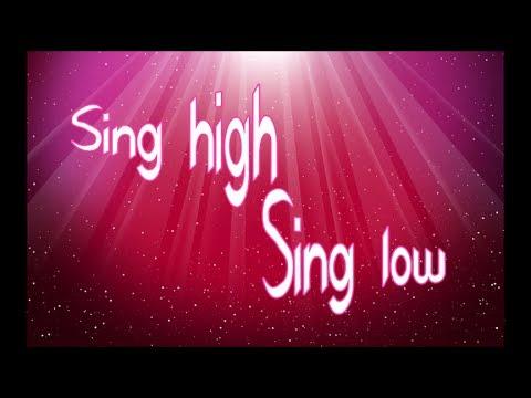 Sing high Sing low