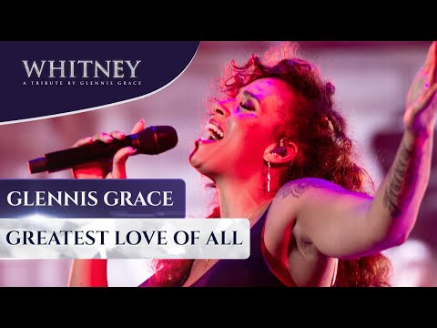 Greatest Love of All (WHITNEY - a tribute by Glennis Grace)
