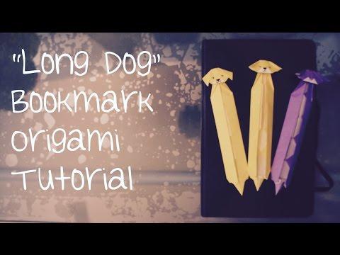 """Long Dog"" Bookmark Origami Tutorial"