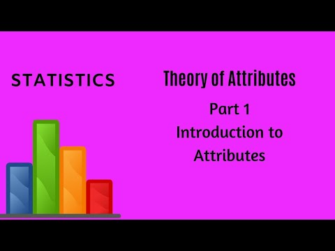 Theory of Attributes - Part 1 - Statistics