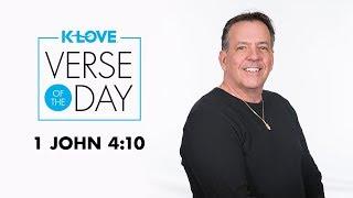 K-LOVE's Verse of the Day: I John 4:10
