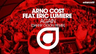 arno cost feat eric lumiere   again danny olson remix out now