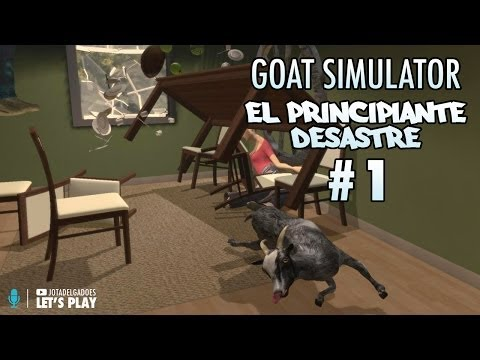 EL PRINCIPIANTE DESASTRE | Goat Simulator #1 | CHORRIPLAYS