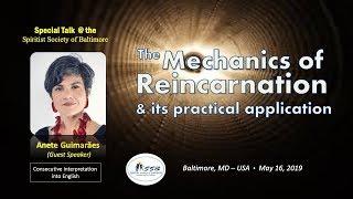 The Mechanics of Reincarnation... | Anete Guimaraes