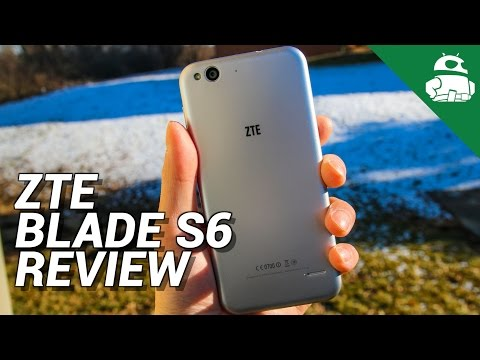 ZTE Blade S6 Review