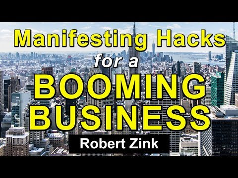 Marketing Hacks for Manifesting A Booming Business with Law of Attraction Secrets