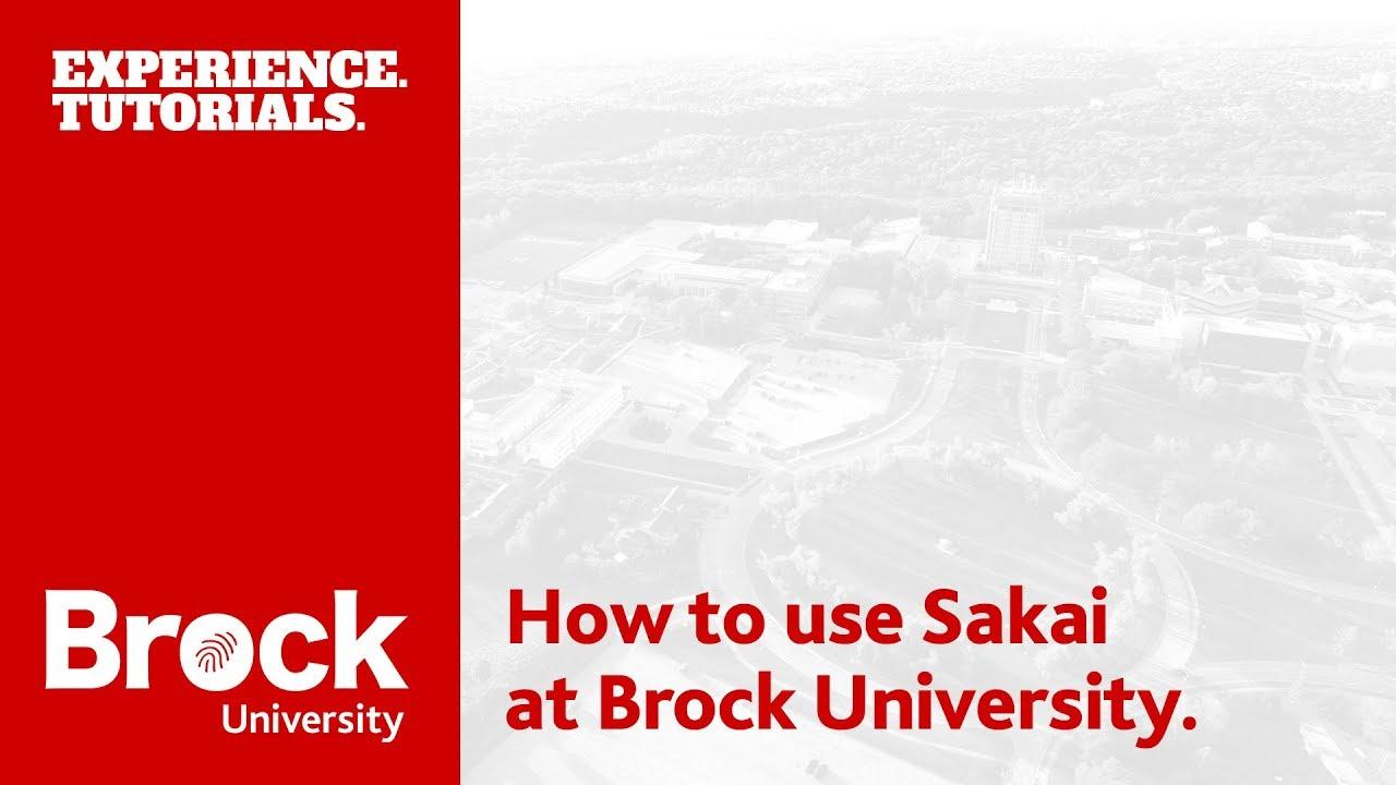 How to use Sakai at Brock University - YouTube
