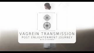 Vagrein - JP Herman  ::  QuickClip :: Post Enlightenment Journey