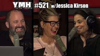 Your Mom's House Podcast - Ep. 521 w/ Jessica Kirson