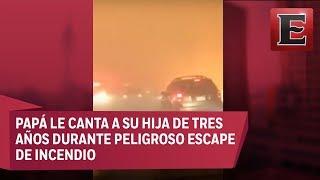 Desgarrador video: Hombre le canta a su hija durante incendio en California