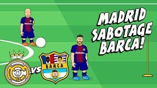 🤣MADRID SABOTAGE BARCA!🤣 El Clasico Preview 2017 Parody