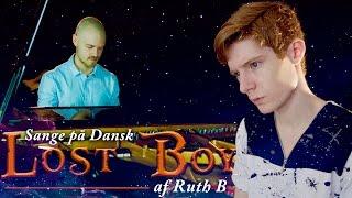 Sange på Dansk: Lost Boy - Ruth B