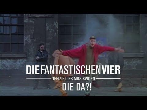 Die Fantastischen Vier  Die Da!?!