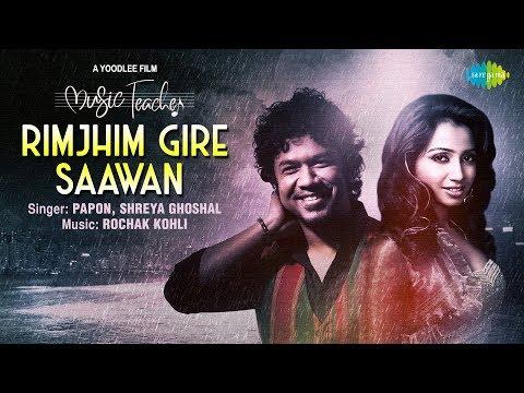 rimjhim-gire-sawan-|-रिमझीम-गिरे-सावन-|-music-teacher-|-papon-|-shreya-ghoshal-|-rochak-kohli