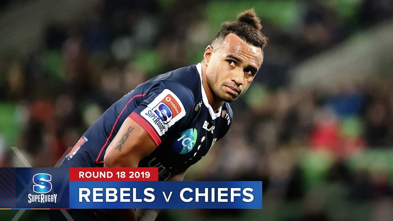Rebels v Chiefs | Super Rugby 2019 Rd 18 Highlights