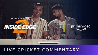 Funny Cricket Commentary Mimicking by Angad Bedi, Tanuj Virwani   Inside Edge 2   Amazon Prime Video