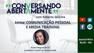 Conversando Abertamente #W18_21 Midia Training - Comunicação Pessoal
