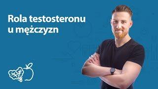 Rola testosteronu u mężczyzn | Mateusz Ostręga | Porady dietetyka klinicznego