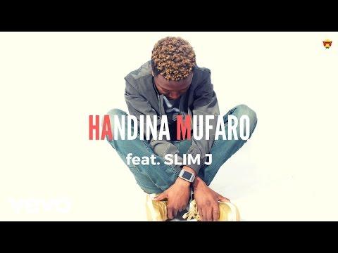Killer T - Handina Mufaro (Official Audio) ft. Slim J