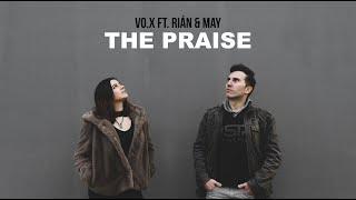 VO.X - The Praise